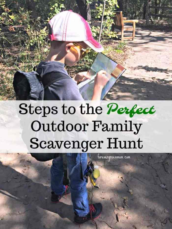 Steps to the Perfect Outdoor Family Scavenger Hunt