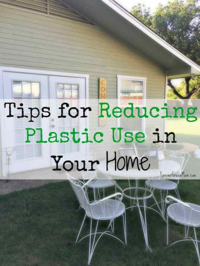 Tips for Reducing Plastic Use in Your Home