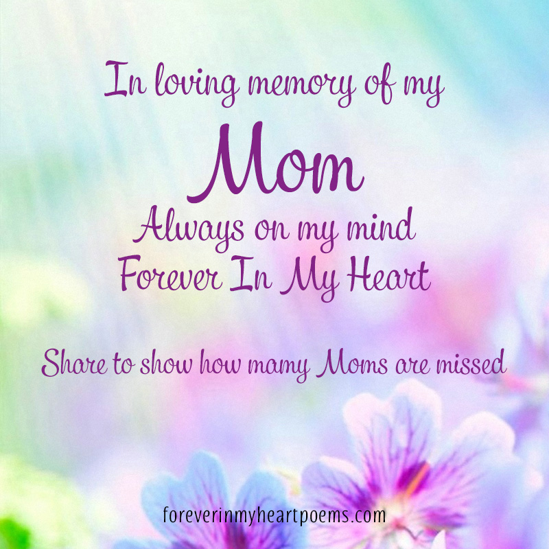 15 Best Missing Mom Quotes On Mother S Day In Loving Memory Of