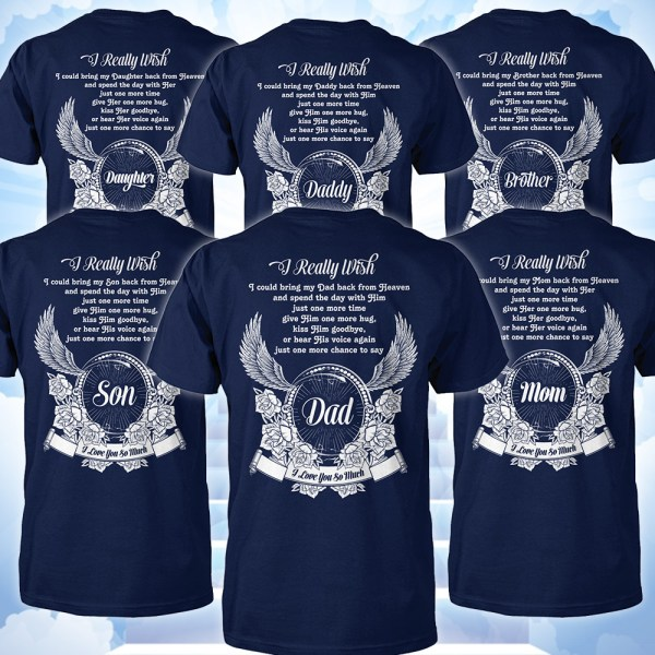 Memorial gifts I love you so much shirts