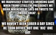 Trump Drinking Game