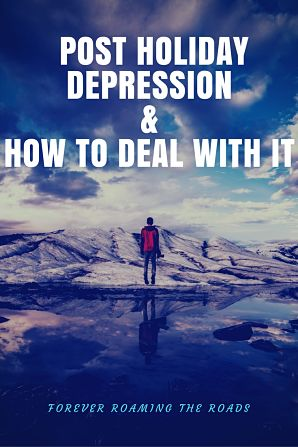 Post Travel Depression & How to Deal With It