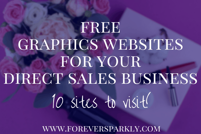 Free Graphics Websites for your Direct Sales Business: Get Creative!