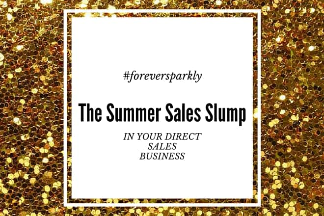 Beat the Summer Sales Slump in your Direct Sales Business