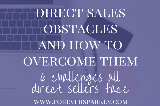 Motivation and sales low? If you are experiencing these 6 direct sales obstacles click to read how to overcome them & rock your direct sales business again! Kristy Empol