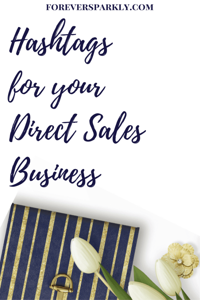 Are you in direct sales and looking to increase your Instagram presence? Click to read the best hashtags for your direct sales business! Kristy Empol