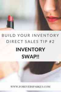 Looking to build your direct sales inventory without spending a lot of money? Inventory Swaps are a great tip! Click to read more tips on how to build your inventory without breaking the bank. Kristy Empol