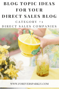 The first category of direct sales topics for your direct sales blog is to write about direct sales companies. Click to read all 15 inspirational blog topic ideas for your direct sales blog. Kristy Empol
