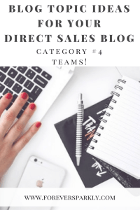 One category of direct sales topics for your direct sales blog is to write about direct sales teams. Click to read all 15 inspirational blog topic ideas for your direct sales blog. Kristy Empol