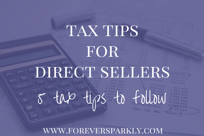 Tax Tips for Direct Sellers: 5 Tips to Follow
