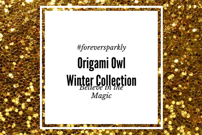 Origami Owl Winter Collection 2016: Believe in the Magic