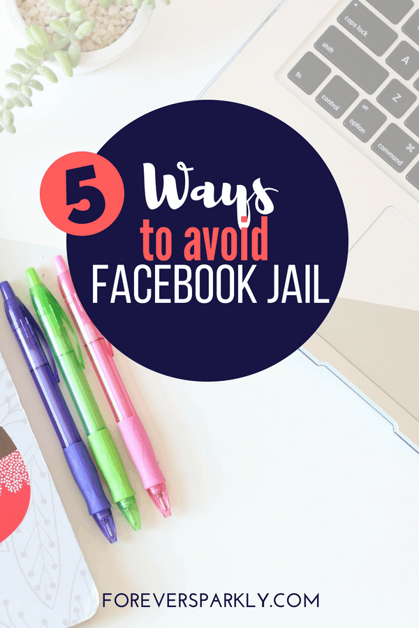 Are you in direct sales? Looking to avoid Facebook jail? Read my 5 ways to save your direct sales business and stay out of Facebook jail! #directsales #facebookjail #socialmedia #onlinemarketing