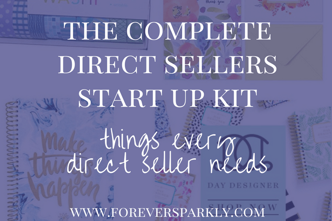 The Complete Direct Sellers Start Up Kit: Things Every Direct Seller Needs