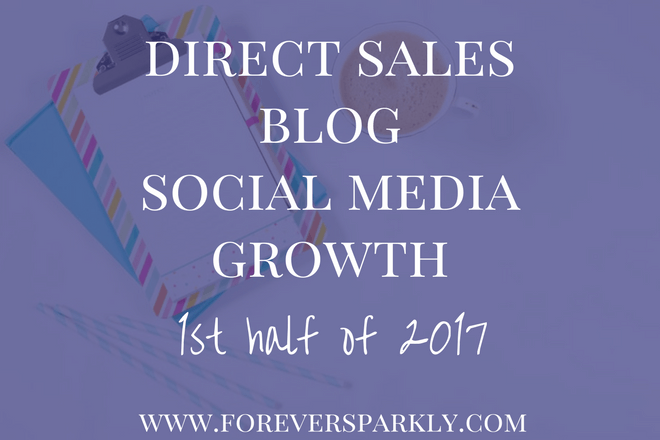 Direct Sales Blog Social Media Growth for the 1st Half of 2017