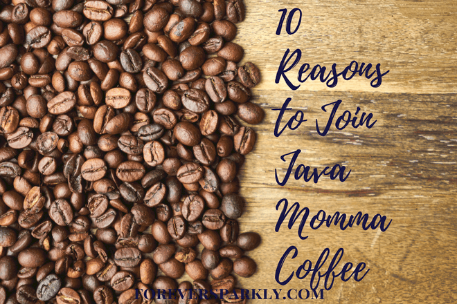 10 Reasons To Join Java Momma Coffee Direct Sales Company