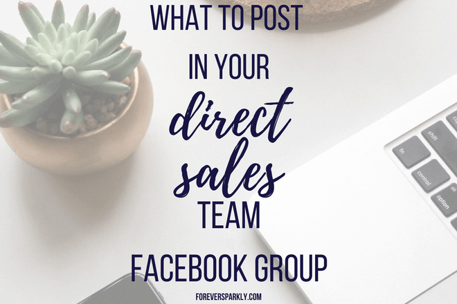 Have a Direct Sales Team Facebook Group? Do you wonder what to post? Click for 5 things you should be posting in your direct sales team Facebook group. Kristy Empol