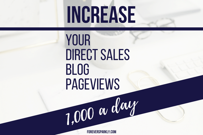 Wondering how to increase your direct sales blog page views & drive more traffic to your site? Click for all the tips on how to reach 1K page views a month! Kristy Empol