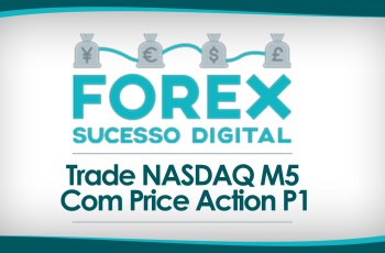 Vídeo de Trade no Índice Nasdaq M5 – Abril de 2018