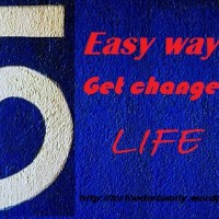 5 things can change life in better way!!