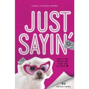 Giveaway: Just Sayin' Devotion for Girls