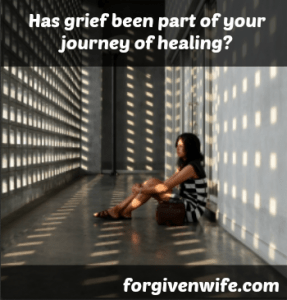 Has grief been part of the process of healing your marriage?