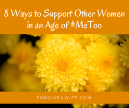 How can we—as individuals and in our churches—support women who experience unwanted sexual attention?