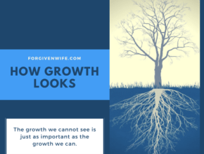 The growth we cannot see is just as important as the growth we can.