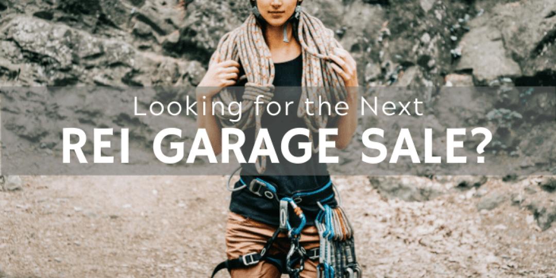 When is the next REI GARAGE SALE