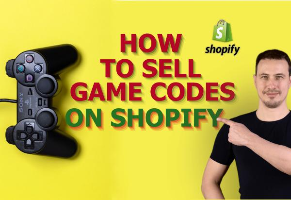 sell game codes on shopify