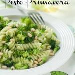 10 Minute Dinner: Pesto Primavera Recipe