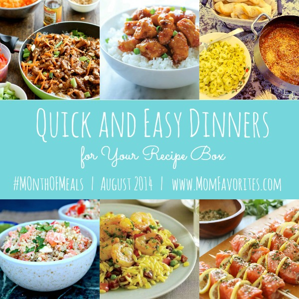 Quick and Easy Dinners, Month of Meals: www.MomFavorites.com