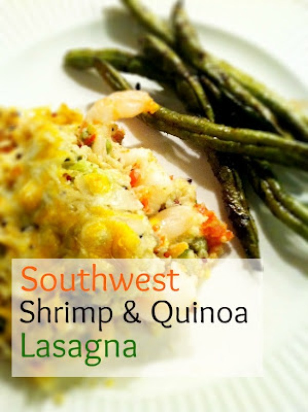 Southwest Shrimp & Quinoa Lasagna, from the Month of Meals recipe collection - www.MomFavorites.com