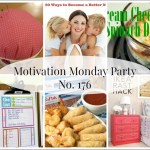 Motivation Monday Linky Party 176