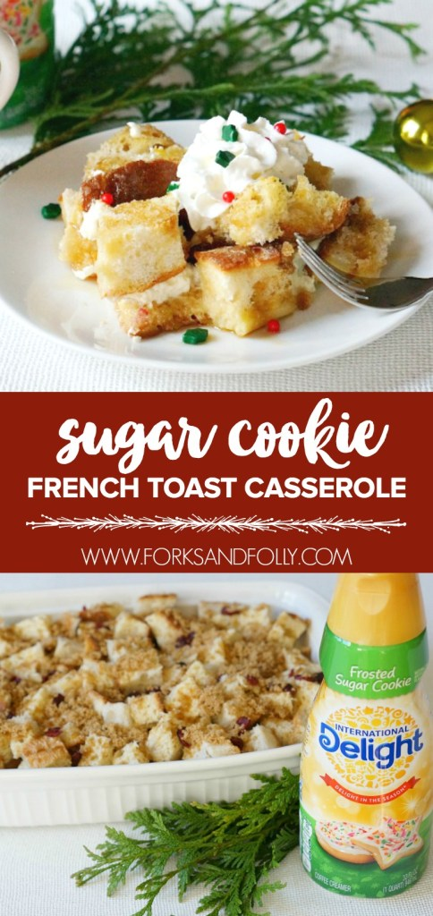 Overnight Sugar Cookie French Toast Casserole is the perfect Christmas morning breakfast or holiday breakfast for dinner recipe!  The flavors of sugar cookie shine in this delightful make-ahead casserole dish.