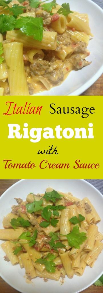 Italian Sausage Rigatoni with Tomato Cream Sauce