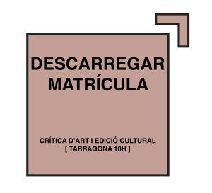 botonmatricula-curso-tarragona-critica