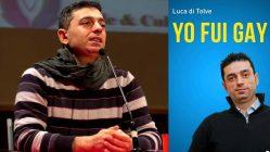 «Luca era gay»: El Mister Gay que se convirtió rezando el Rosario