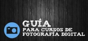 Guía para Escoger el Curso Online de Fotografía Digital Más Adecuado