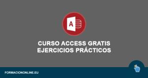 Curso Access Gratis Online Con Ejercicios Prácticos
