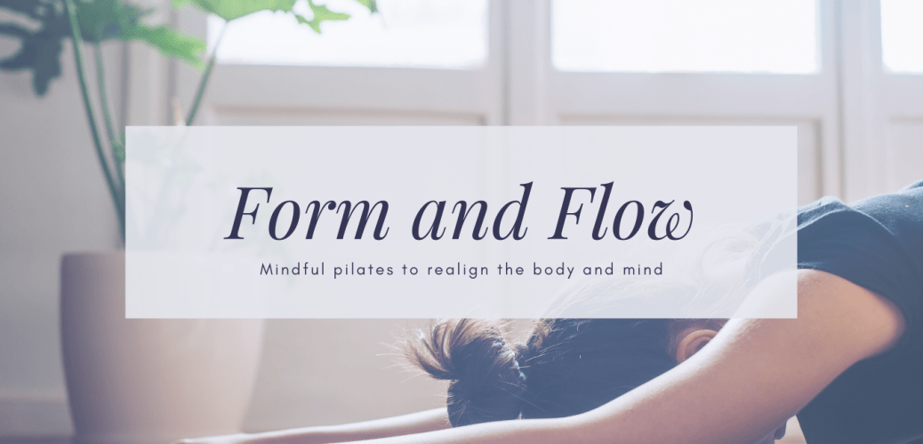 form and flow pilates, online pilates studio, pilates at home
