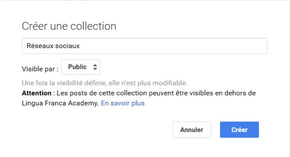 Fenêtre de dialogue pour créer une collection dans Google plus