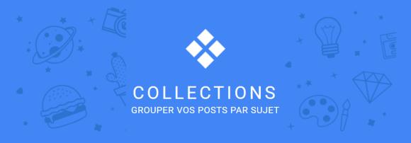 Image d'en-tête de Collections, l'outil d curation du réseau social Google+
