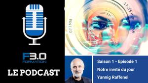 Podcast Formation 3.0 : pour le premier épisode Marco Bertolini interviewe Yannig Raffenel spécialiste du blended learning
