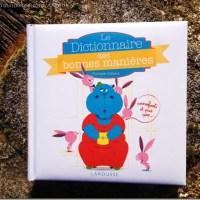 le-dictionnaire-des-bonnes-manires-Larousse-Jeunesse-Savoir-vivre-et-politesse-1-copie