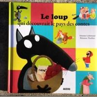 le-loup-qui-dcouvrait-le-pays-des-contes-auzou-editions