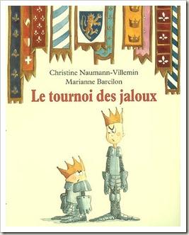 Le tournoi des jaloux livre jeunesse