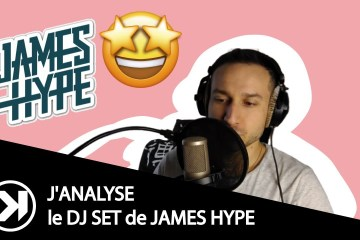Analyse dj set James Hype
