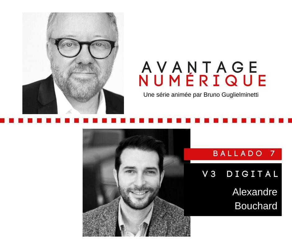 Avantage numérique – Ballado 7 : V3 Digital, une entreprise basée médias sociaux