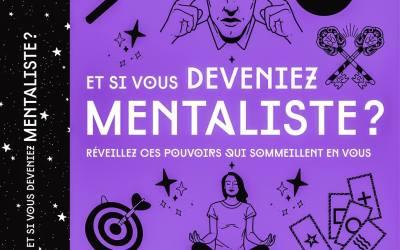 NOUVEAU LIVRE 2019 : Et si vous deveniez mentaliste ? Pascal de Clermont