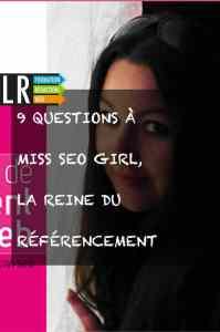 Interview avec Miss SEO girl